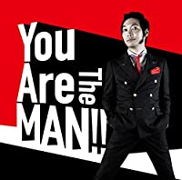 You Are The MAN!!【通常盤】