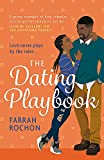 The Dating Playbook: A fake-date rom-com to steal your heart! 'A total knockout: funny, sexy, and full of heart'