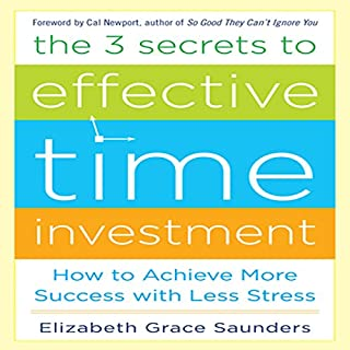 The 3 Secrets to Effective Time Investment audiobook cover art