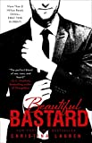 Beautiful Bastard: 1 (The Beautiful Series)