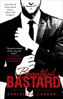 Beautiful Bastard (The Beautiful Series Book 1) by [Christina Lauren]