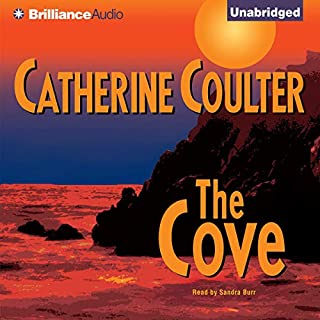The Cove     FBI Thriller #1              By:                                                                                                                                 Catherine Coulter                               Narrated by:                                                                                                                                 Sandra Burr                      Length: 11 hrs     1,168 ratings     Overall 3.8