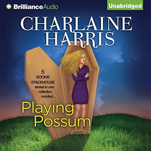 Playing Possum Audiobook By Charlaine Harris cover art