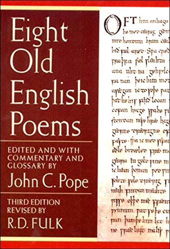 Compare Textbook Prices for Eight Old English Poems Third Edition 3rd Edition ISBN 9780393976052 by Fulk, Robert D.,Pope, John C.