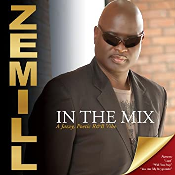 In the Mix - A Jazzy Poetic R&B Vibe, Vol.1 - Love on Fire
