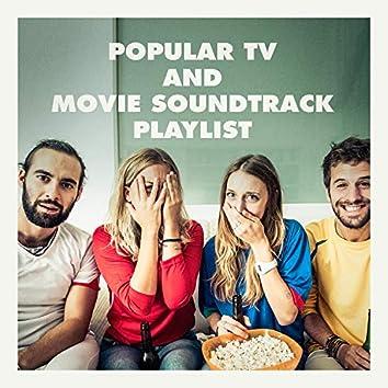Popular Tv and Movie Soundtrack Playlist