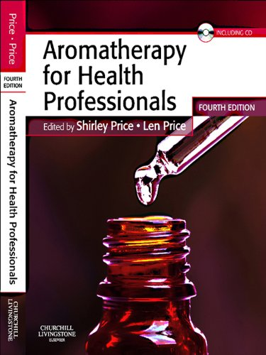 Aromatherapy for Health Professionals E-Book (Price, Aromatherapy for Health Professionals)
