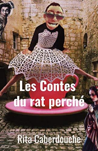 Les Contes du rat perché: Humour noir (French Edition)