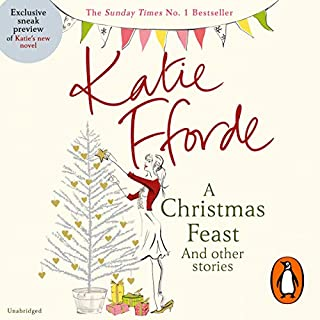 A Christmas Feast                   By:                                                                                                                                 Katie Fforde                               Narrated by:                                                                                                                                 Rita Sharma,                                                                                        Jilly Bond                      Length: 6 hrs and 56 mins     52 ratings     Overall 3.7