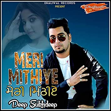 Meri Mithiye - Single