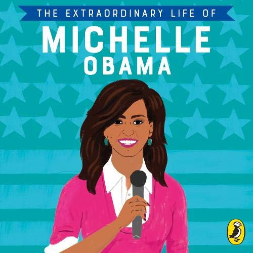 The Extraordinary Life of Michelle Obama cover art
