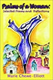 Psalms of a Woman:: Selected Poems and Reflections