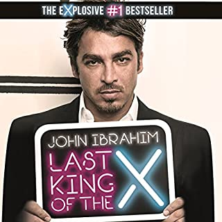 Last King of the Cross                   By:                                                                                                                                 John Ibrahim                               Narrated by:                                                                                                                                 Alan King                      Length: 10 hrs and 25 mins     192 ratings     Overall 4.8