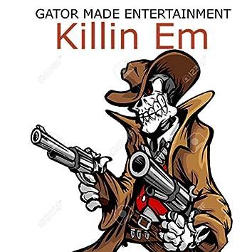 Killin Em