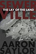 Sewerville: The Lay of the Land