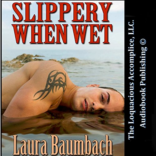 Slippery When Wet audiobook cover art