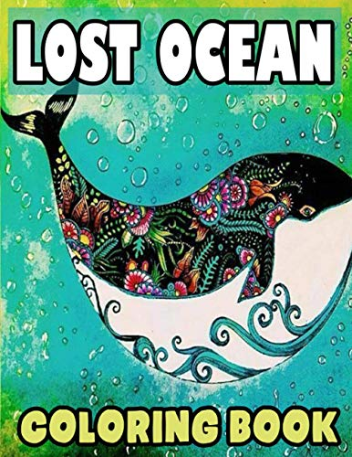 lost ocean coloring book: Lost Ocean/An Inky Adventure and Coloring Book for Adults 42 page
