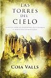 Las torres del cielo: La novela sobre los 12 monjes que fundaron Montserrat en el siglo XI (Ficción)