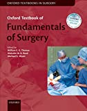 Oxford Textbook of Fundamentals of Surgery (Oxford Textbooks in Surgery) (English Edition)