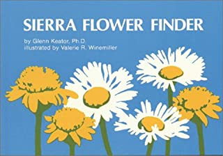 Sierra Flower Finder a Guide to Sierra Nevada Wildflowers (Nature Study Guides)