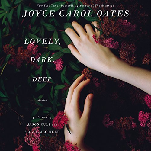 Lovely, Dark, Deep  audiobook cover art