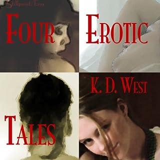 Four Erotic Tales                   Autor:                                                                                                                                 K. D. West                               Sprecher:                                                                                                                                 Milo Churchcutt                      Spieldauer: 2 Std. und 31 Min.     Noch nicht bewertet     Gesamt 0,0