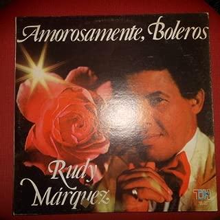 Rudy Marquez – Amorosamente, Boleros Vinyl