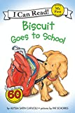 Biscuit Goes to School (My First...