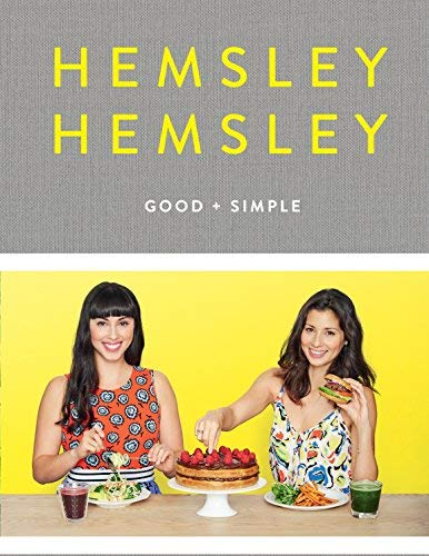 [[Good and Simple: Recipes to Eat Well and Thrive: A Cookbook]] [By: Hemsley, Jasmine] [April, 2016]