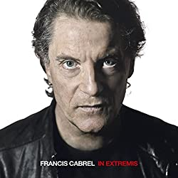 In Extremis by FRANCIS CABREL