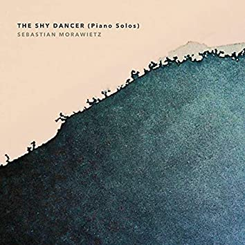 The Shy Dancer (Piano Solos)