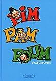 Pim Pam Poum. L'album culte!