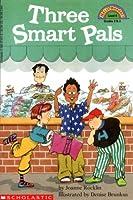 Three Smart Pals (Hello Reader!, Level 4)