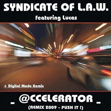 Accelerator Remix 2009 (Digital Mode Remix)