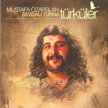 Sevdalı Turna Türküler