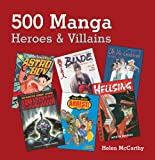 500 Manga Heroes & Villains