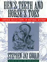 Hen's Teeth and Horse's Toes: Further Reflections in Natural History (English Edition)