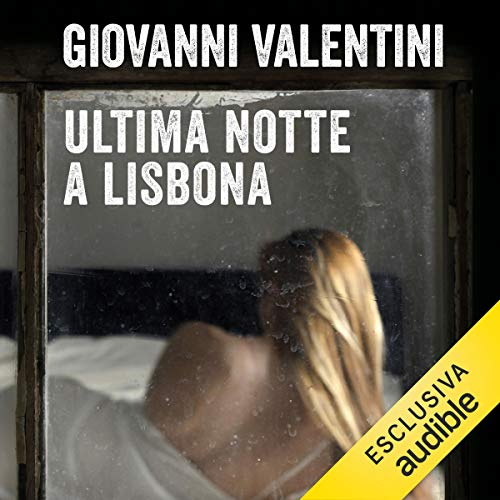 Ultima notte a Lisbona  By  cover art