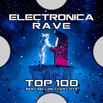 Electronica Rave Top 100 Best Selling Chart Hits
