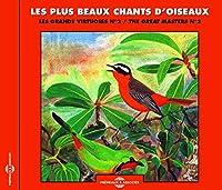 Les Plus Beaux Chants D'oiseau