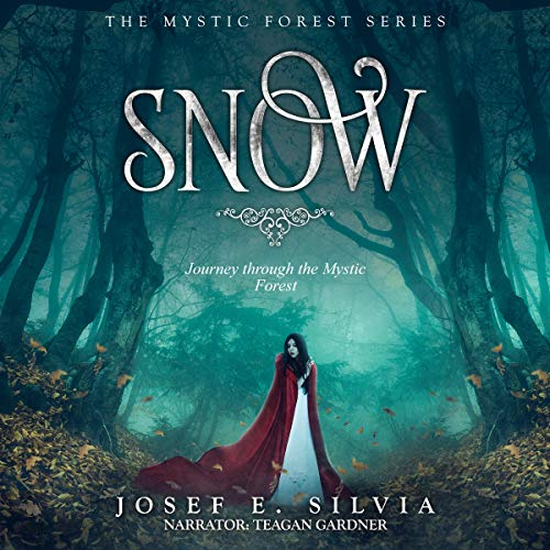 Snow: Journey Through the Mystic Forest audiobook cover art