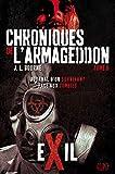 Chroniques de l'armageddon T02 - Exil: journal d'un survivant face aux zombies