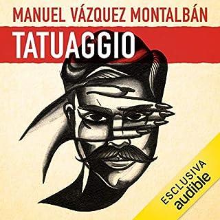 Tatuaggio     Le indagini di Pepe Carvalho 2              Di:                                                                                                                                 Manuel Vázquez Montalbán                               Letto da:                                                                                                                                 Alessandro Budroni                      Durata:  5 ore e 33 min     118 recensioni     Totali 4,1