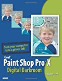 Paint Shop Pro X Digital Darkroom by T. Michael Clark (2006-02-13) - T. Michael Clark