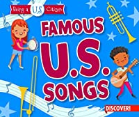 Famous U.S. Songs (Being a U.S. Citizen)