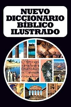 Nuevo diccionario bíblico ilustrado  Spanish Edition