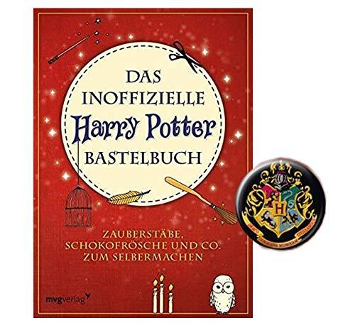 Harry Potter Das inoffizielle Bastelbuch: Zauberstäbe, Schokofrösche und Co. zum Selbermachen + 1 Button
