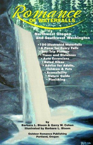 Romance of Waterfalls: Northwest Oregon and Southwest Washington