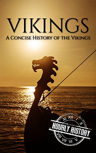 Vikings: A Concise History of the Vikings (English Edition)