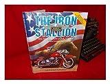 The Iron Stallion: Harley-Davidson an American Love Story